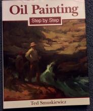 Art Book Oil Painting Step by Step 1st Ed 1st Printing W/ DJ