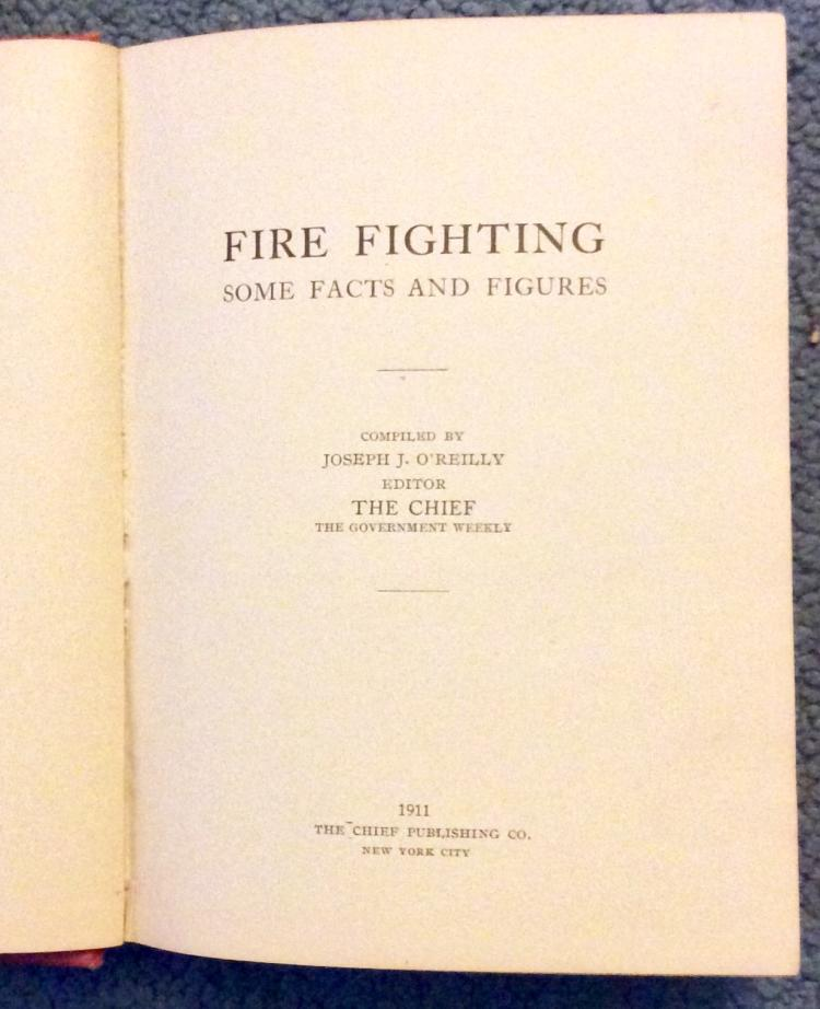 ANTIQUE 1911 HC On Fire Fighting In NYC