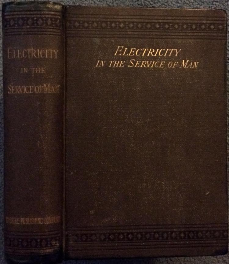 ANTIQUE 1886 Hardcover History Of Electricity