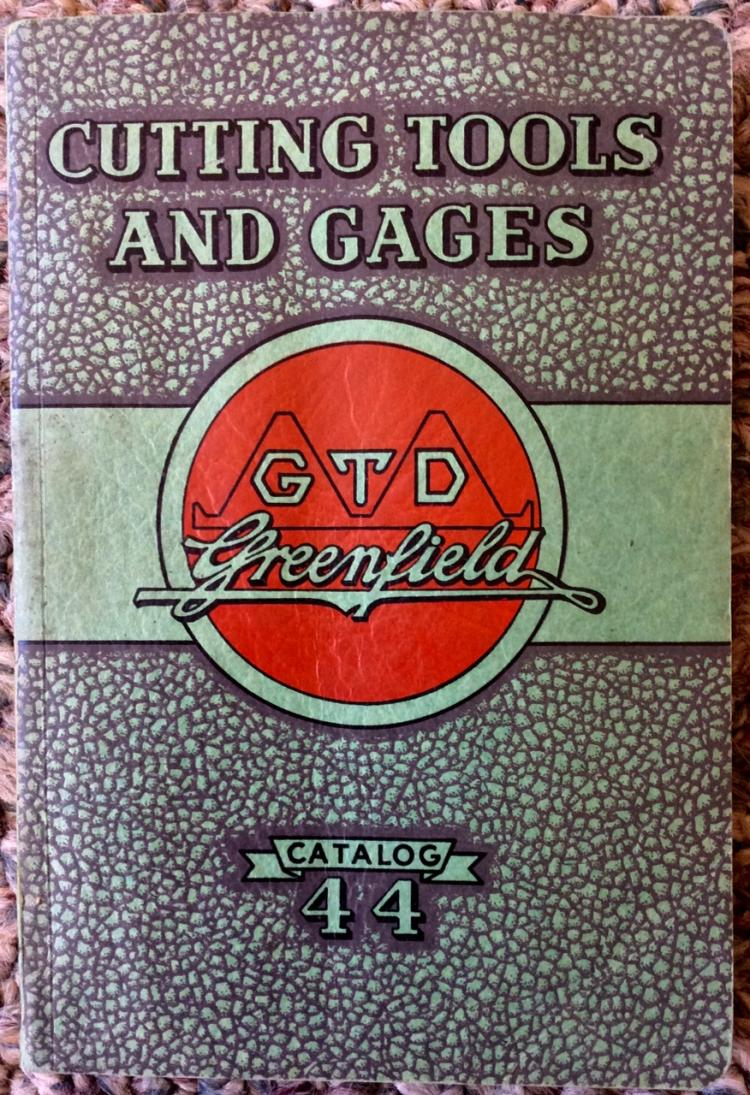 ANTIQUE Illustrated 1945 Greenfield Tap & Die Trade Catalog