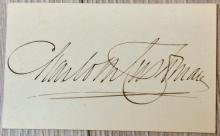 SIGNATURE On 2 high X 3 1/2 inch wide Card Of Noted American Actor Charlotte Cushman