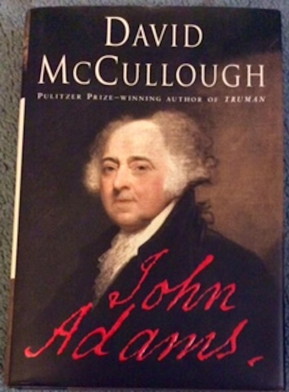 """John Adams"" By David McCullough. 2001 Pulitzer Prize Collectible Hardcover Biography Of John Adams In Dust Jacket"