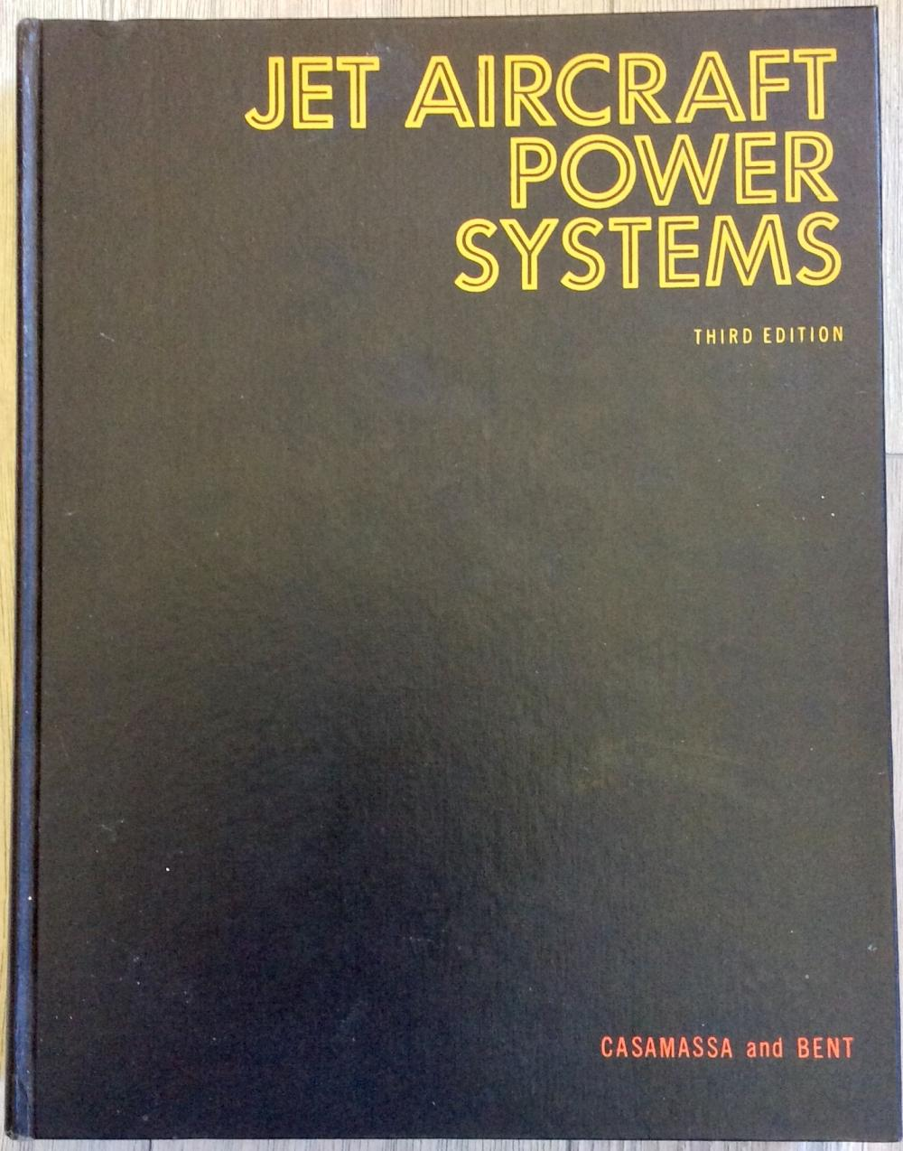 """Jet Aircraft Power Systems"" by Casamassa & Bent VINTAGE 1965 Jet Engine Aviation Technology Hardcover"