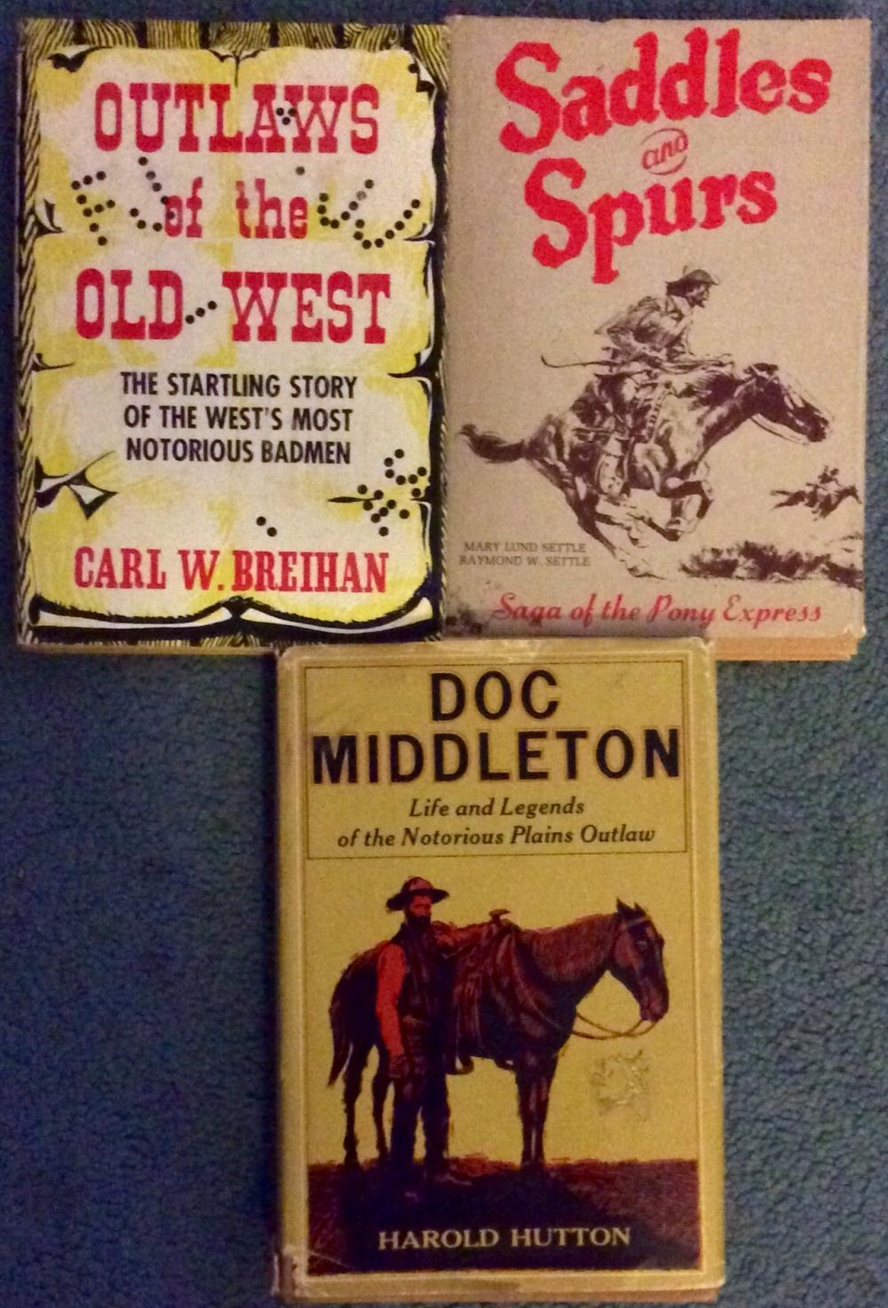 """Saddles & Spurs"" by Mary & Raymond Settle ""Doc Middleton"" by Harold Hutton & ""Outlaws Of The Old West' by Carl Breihan VINTAGE Collectible (3) US Western History Hardcover Lot w/ DJs"
