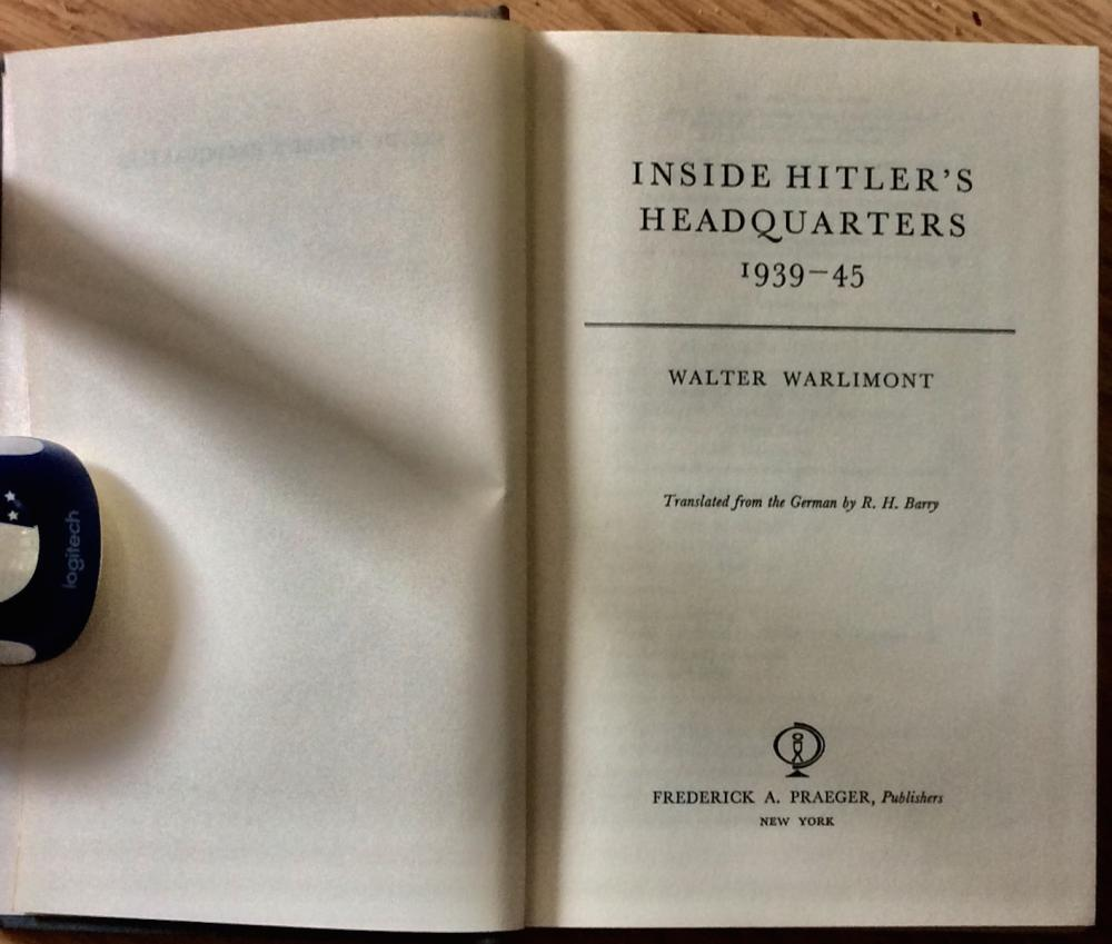"""Inside Hitler's Headquarters"" By General Walter Warlimont, 1964 VINTAGE Collectible WWII Military History Book 1st American Edition 1st Printing"