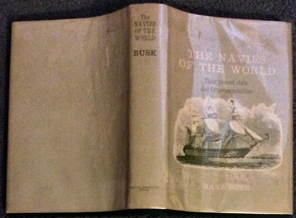 """The Navies Of The World"" by Hans Busk Collectible Hardcover Facsimile of 1859 Naval Military History In DJ"