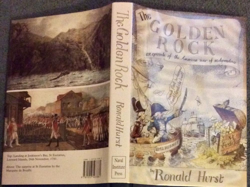 """The Golden Rock"" by Ronald Hurst Collectible 1996 British Naval Military History 1st American Edition 1st Printing In DJ"
