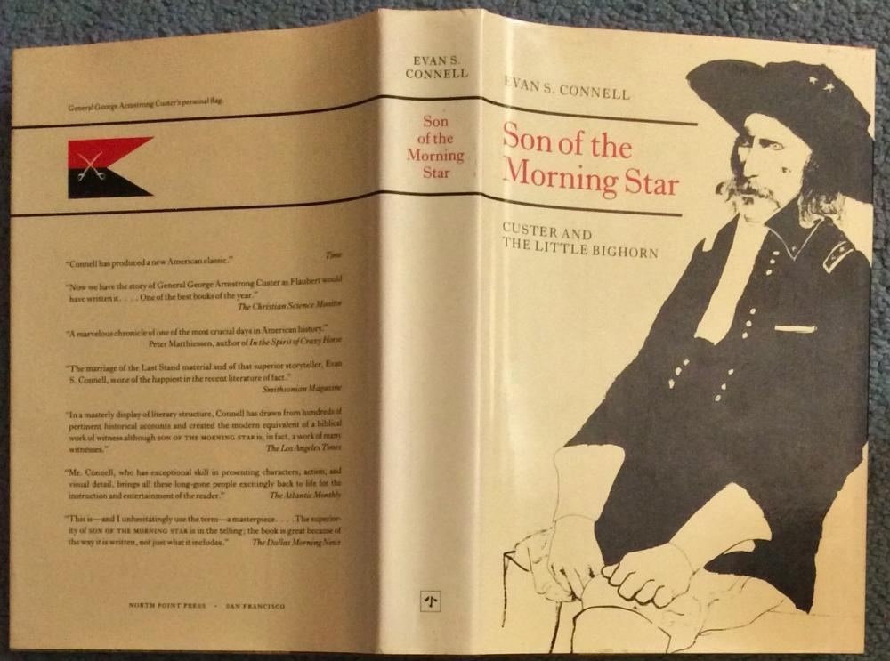 """Son Of Morning Star: Custer & The Little Bighorn"" by Evan Connell VINTAGE Collectible 1994 US Western Custer Military History/Biography In DJ"