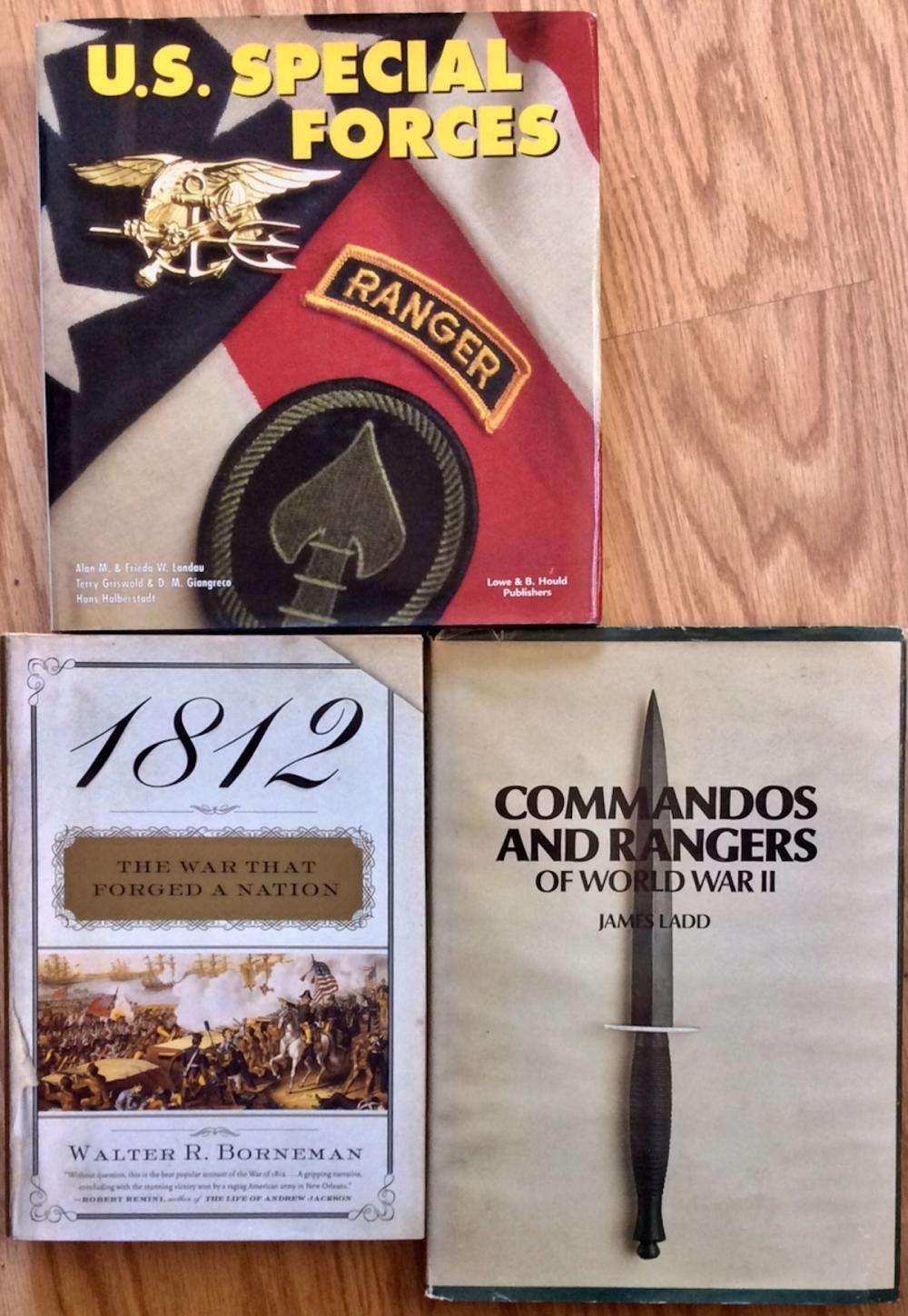 """1812: The War That Forged A Nation"", ""US Special Forces"" & Commandos & Rangers Of WWII"" Collectible (3) book Hardcover Lot Of Military History. All In DJs"
