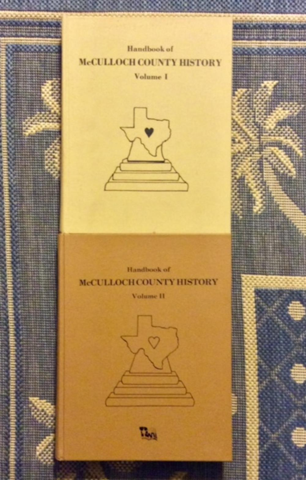 """McCullouch (Texas) County History"" compiled by Wayne Spiller SCARCE VINTAGE set Of (2) Hardcover Vols (1 signed) History Of McCulloch County Texas"