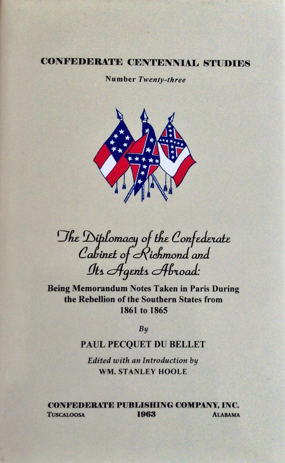 Collectible Limited Edition Hardcover Civil War History in DJ On Confederate Diplomacy