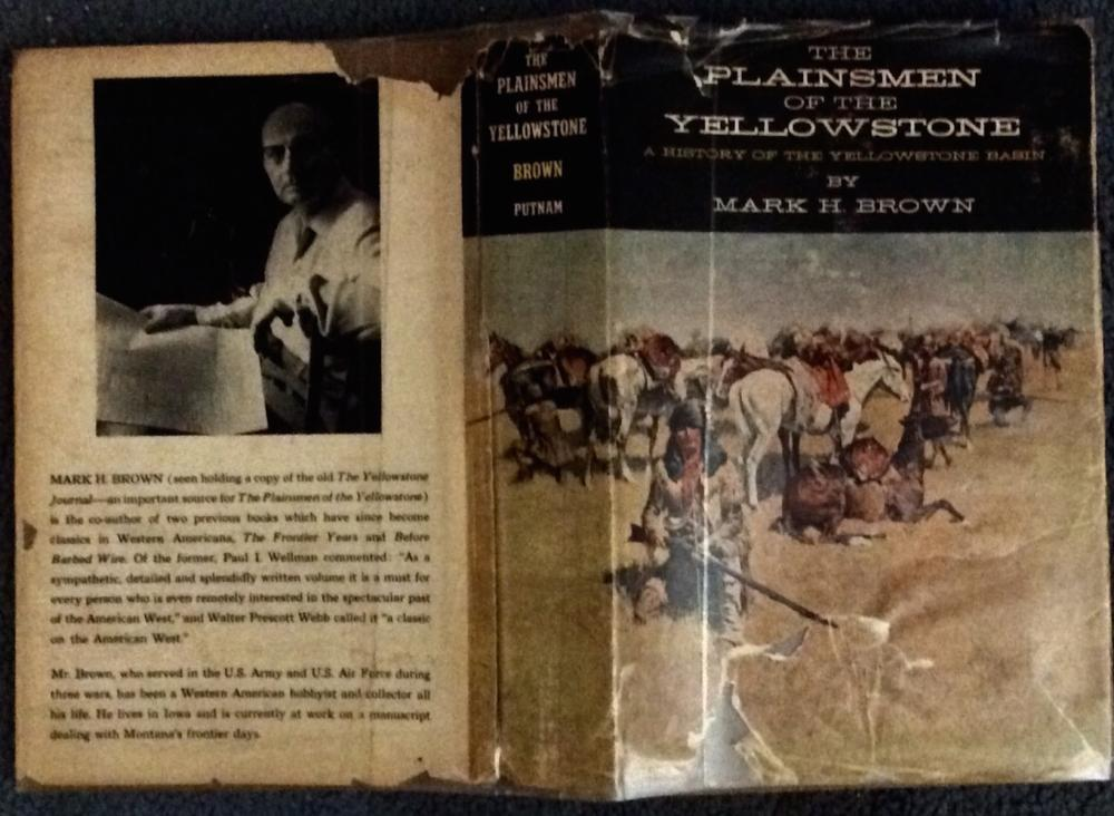"""The Plainsmen Of The Yellowstone"" by Mark Brown VINTAGE 1961 Hardcover Plains Indian Wars History 1st Edition 1st Printing In DJ"