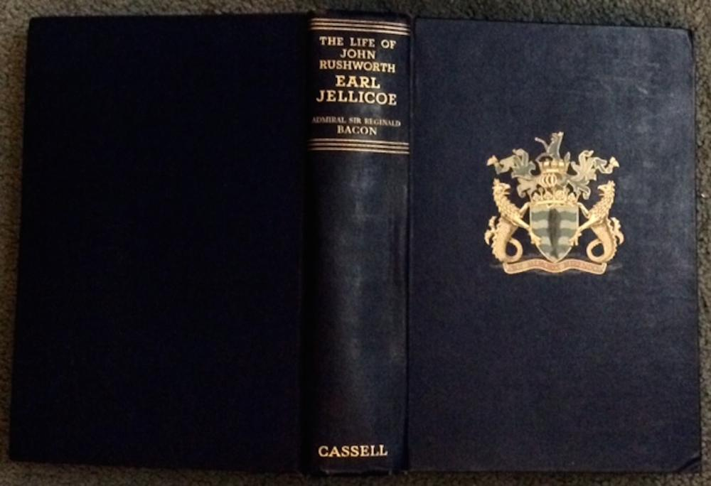 """The Life Of John Rushworth Earl Jellicoe"" by Admiral Sir R. H. Bacon ANTIQUE 1936 Hardcover Biography Of British Naval WWI Commander"