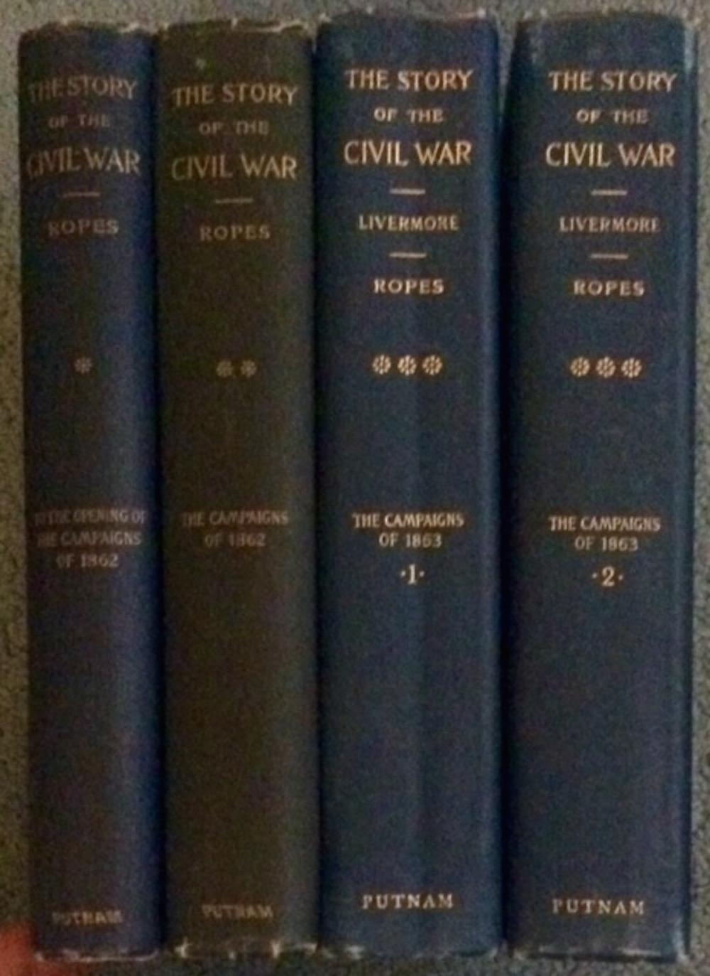 """Story Of The Civil War"" by William Livermore & John Ropes ANTIQUE 1894-1913 Set Of (4) Civil War Military History Reference Hardcovers 1st Edition 1st Printing"