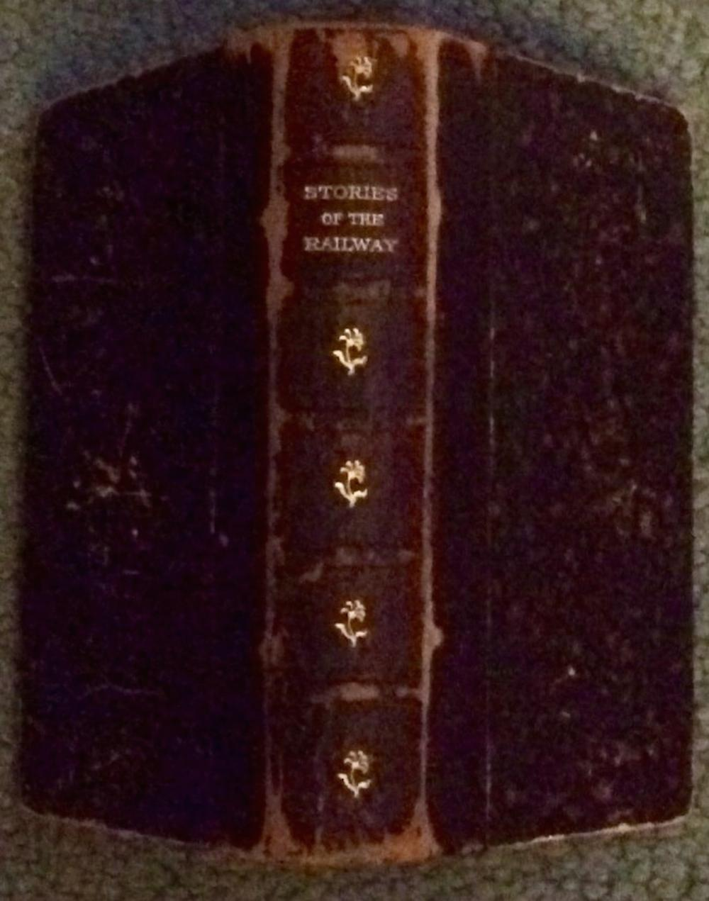 """Stories Of The Railway"" by Various Authors ANTIQUE 1893 Hardcover Decorated 1/2 Leather Binding (4) Scribner's Railway Stories"