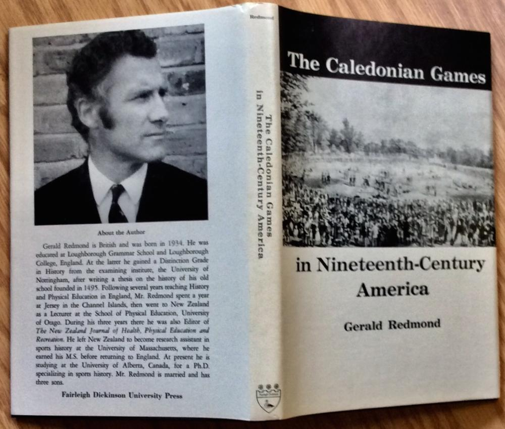 """The Caledonian Games In Nineteenth-Century America"" by Gerald Redmond VINTAGE 1971 Hardcover History Of Early Track & Field Sports 1st Edition 1st Printing  In DJ"