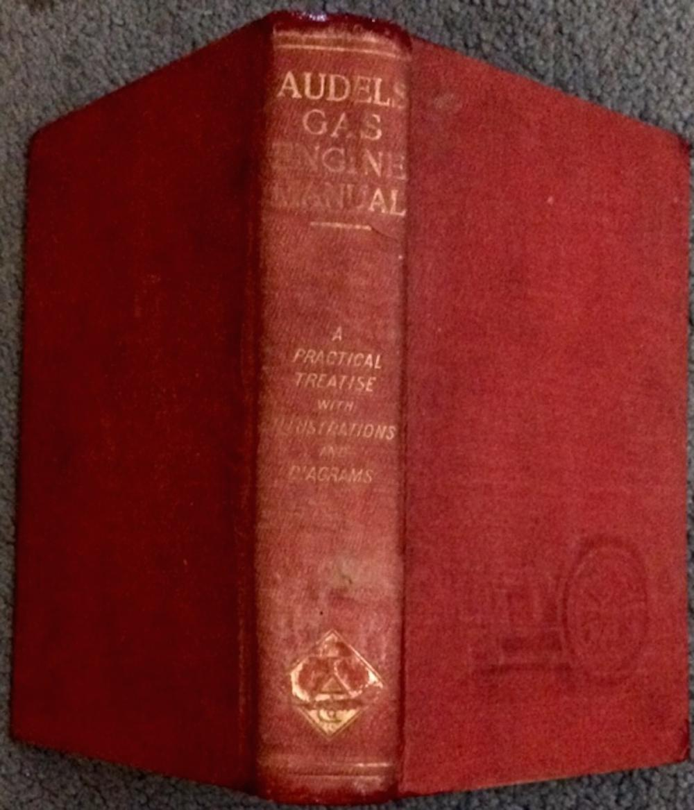 """Audels Gas Engine Manual"" ANTIQUE 1908 Illustrated Hardcover Technical Reference on Early Automobiles 1st Edition 1st Printing"