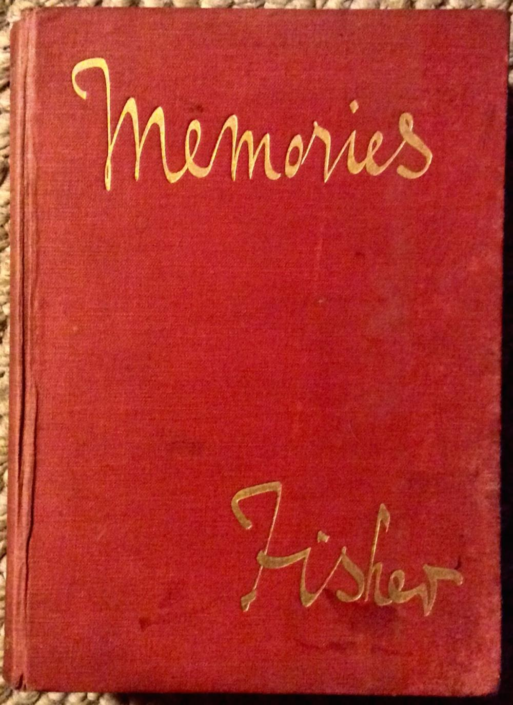 """Memories"" by Admiral Of The Fleet Lord (""Jackie"") Fisher ANTIQUE 1919 Hardcover Autobiography Of British Admiral Of The Fleet Lord Fisher Edition 1st Edition 1st Printing"
