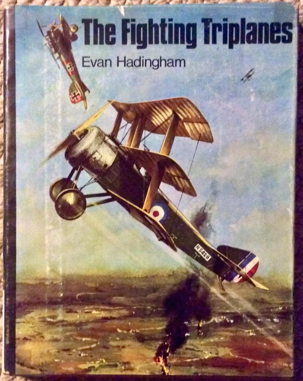 """The Fighting Triplanes"" by Evan Hadingham VINTAGE 1969 Hardcover Military WWI Aviation History 1st Edition 1st Printing In DJ"