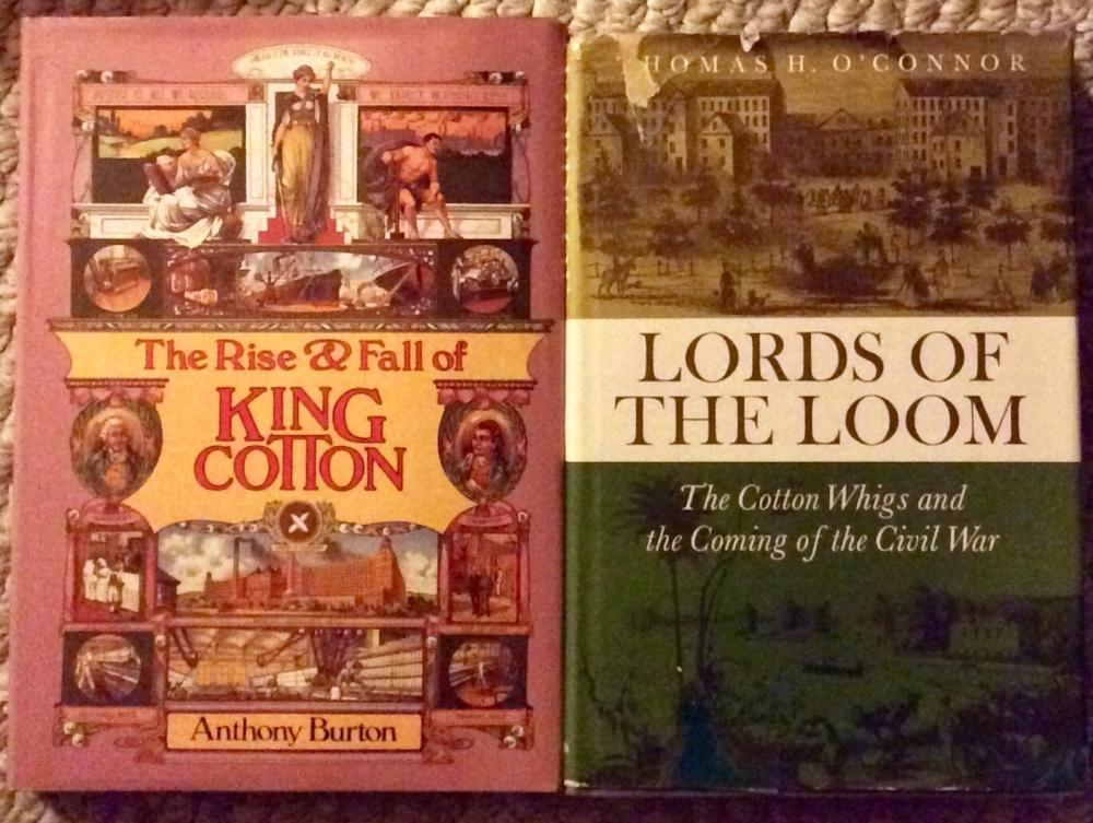 """Lords Of The Loom"" & ""The Rise & Fall Of King Cotton VINTAGE (2) Hardcover 1968-84 Lot Of The History Of Cotton & The American Civil War"