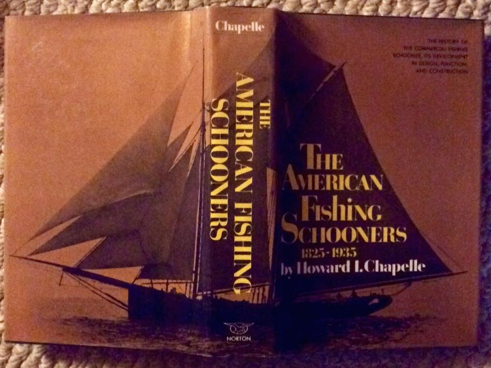 """The American Fishing Schooners 1825-1935"" by Howard Chapelle VINTAGE 1973 Hardcover Nautical History Of The Design & Construction Of Fishing Schooners 1st Edition 1st Printing In DJ"