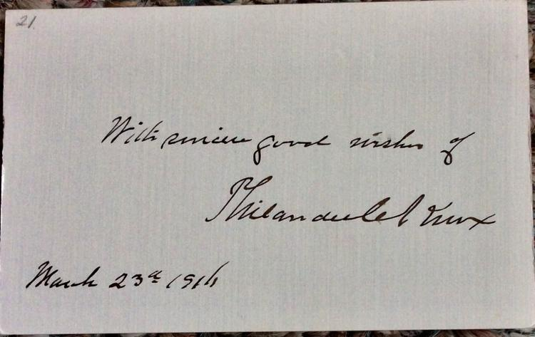 SIGNATURE & Sentiment On A 3 1/2 high X 5 inch wide Card Of PA Senator & 3 Time Cabinet Member Philander Knox