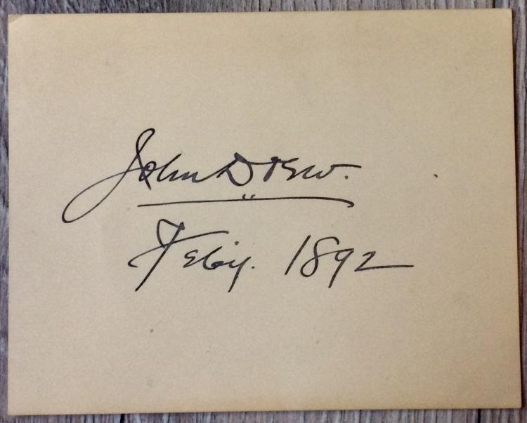 SIGNATURE & Date On 3 1/2 high X 4 1/2 inch wide Card Of Noted American Actor John Drew