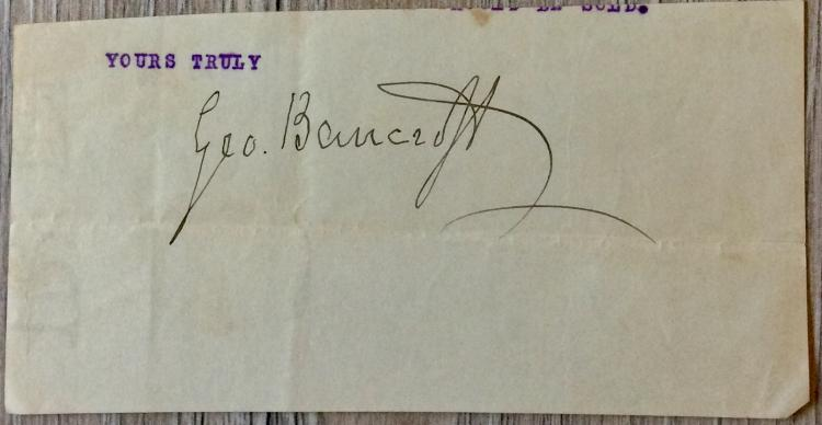 CLIPPED SIGNATURE From TLS 2 1/2 high X 5 inch wide TLS bottom Of Noted American Historian/Naval Academy Founder George Bancroft
