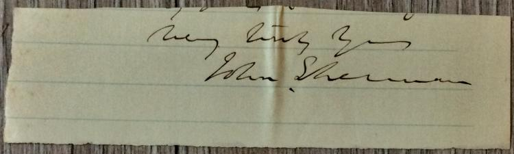 CLIPPED SIGNATURE From ALS 1 1/2 high X 5 inch wide ALS bottom Of Noted American Senator John Sherman
