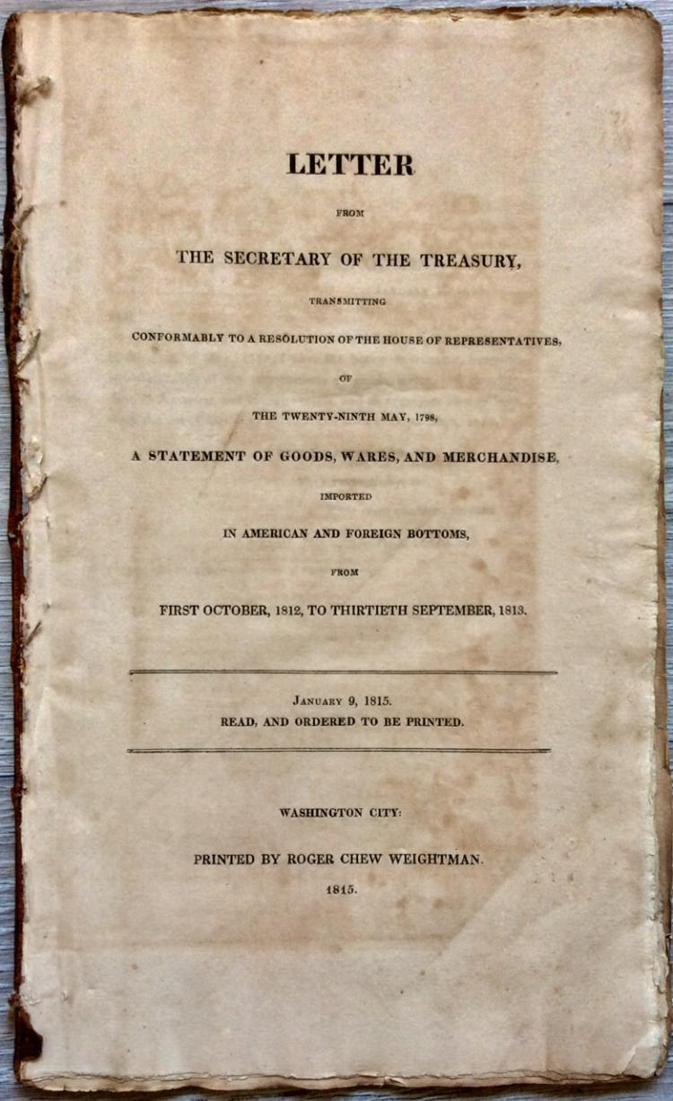 ANTIQUE 1815 Treasury Gov Doc Of Foreign Trade to the US in 1812-13 Signed in TYPE by Treasury Sec A. J. Dallas & Register Joseph Nourse