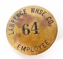 VINTAGE LAWRENCE WAREHOUSE CO. EMPLOYEE BADGE