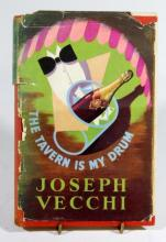 An Inscribed First Edition Volume: Vecchi, Joseph ''The Tavern is my Drum: My Autobiography,'' [1948],