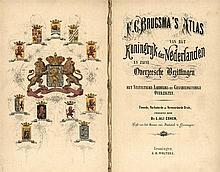 [Atlases]. Brugsma, F.C. Atlas van het Koningrijk der Nederlanden en zijne