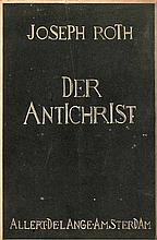 [Exil]. Roth, J. Der Antichrist. Amst., A. de Lange, 1934, 1st ed., 248p.,