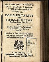 [Law]. Sande, F. à. Commentarius in Gelriae & Zutphaniae Consuetudines Feud