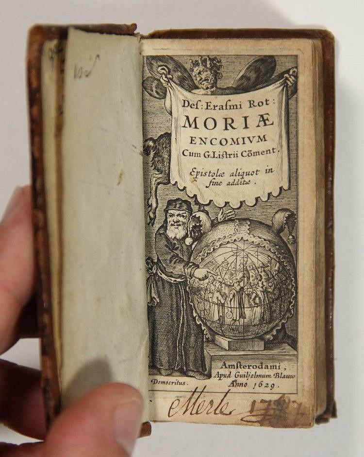 Erasmus, D. Moriae encomium. Ed. G. Listrius. Amst., G. Blae