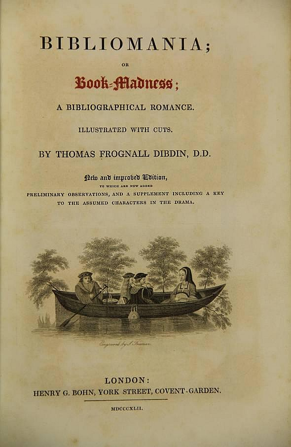 Dibdin, T.F. Bibliomania; or Book-Madness; a
