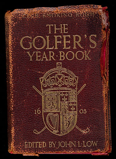 Golfer's Year Book for 1905,  edited by John L Low, published by Nisbe