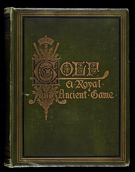 Clark (Rober) Golf A Royal and Ancient Game,  1st edition, 1875, publi