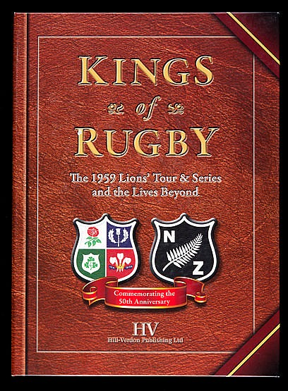 Kings of Rugby, The 1959 Lions' Rugby Tour & Series [to New Zealand]