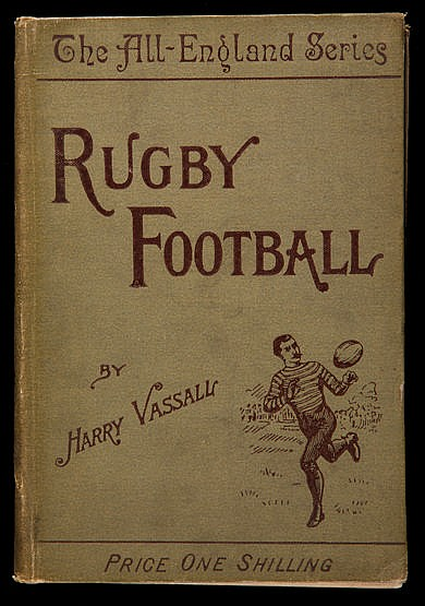 Vassall (Harry) Rugby Football,  from The All-England Series, with a c