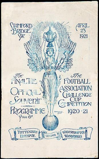 F.A. Cup Final programme Tottenham Hotspur v Wolverhampton Wanderers p