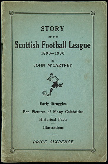 McCartney (John) Story of the Scottish Football League 1890-1930,  Ear