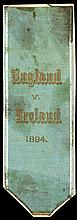 Steward's ribbon for the Ireland v England international football match played at Cliftonville 3rd March 1894