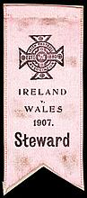 Steward's ribbon for the Ireland v Wales international football match played at Solitude 23rd February 1907
