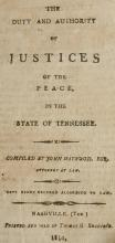 Haywood: Duty of Justices of Peace Tennessee Nashville 1810