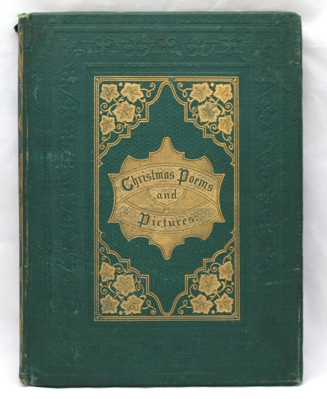 RARE 1864 CHRISTMAS POEMS AND PICTURES BOOK