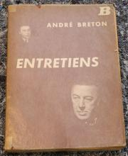 BRETON, Andre (1896-1966). Entretiens. [?Paris]: NRF Le Point du Jour, [1952]. 4to. (Lightly browned.) Original brown printed wrappers, with glassine cover (front gutter split from text block). PRESENTATION COPY, inscribed