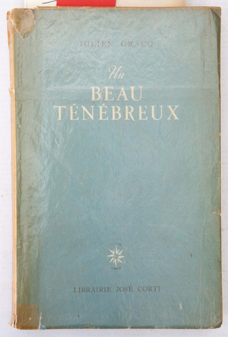GRACQ, Julien (1910 –2007).  Un Beu Tenebreux. Paris: Librairie Jose Corti, 1945. 8vo. (Lightly browned.) Original blue wrappers titled in black and white, glassine wrapper. Provenance: J. B. Brunius (signature dated Paris, June '45); John Lyle (bookplate). [With]: ALS loosely-inserted from Jose Corti to Brunius and an ALS from Julien Gracq to Brunius. Provenance: John Lyle (bookplate).
