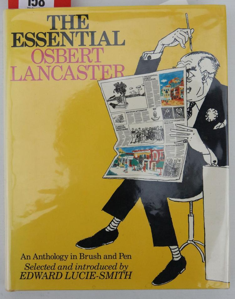 LUCIE-SMITH, Edward (b. 1933).  The Essential Osbert Lancaster.  An Anthology in Brush and Pen. London: Barrie & Jenkins, 1988. 4to. Original cream cloth, yellow dust-jacket (price clipped). FIRST EDITION. ASSOCIATION COPY, inscribed by Prince Michael of Kent,